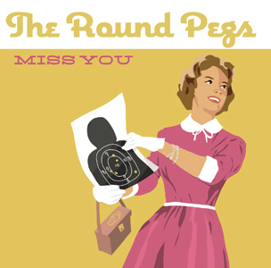 miss you by the round pegs